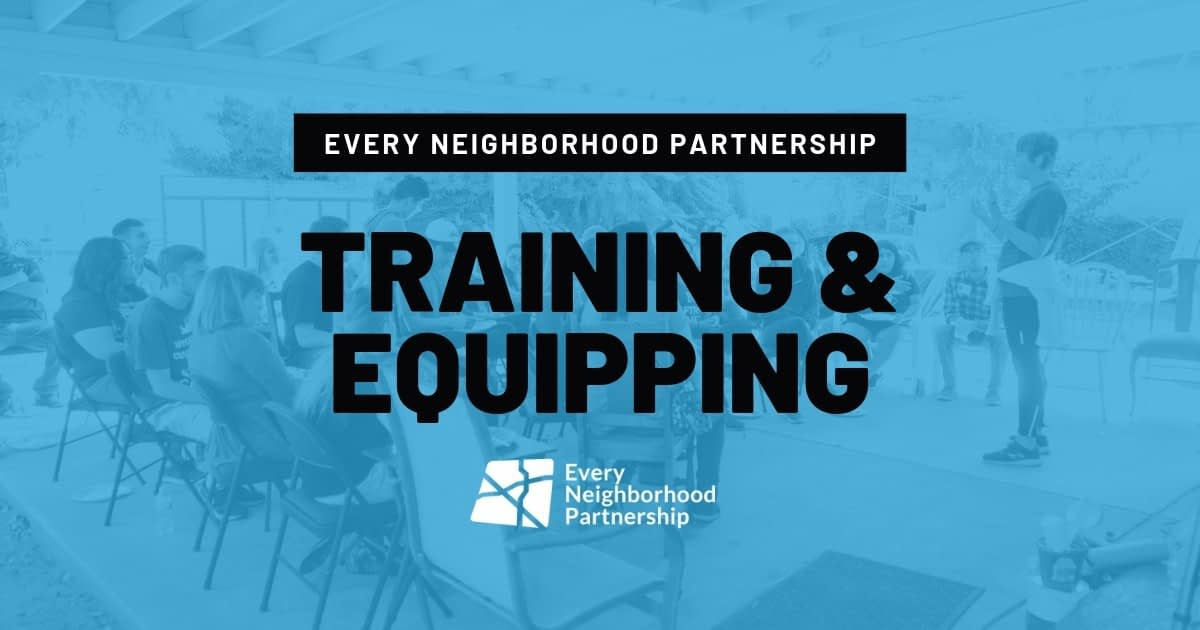 Equipping with Every Neighborhood Partnership (ENP) - Fresno